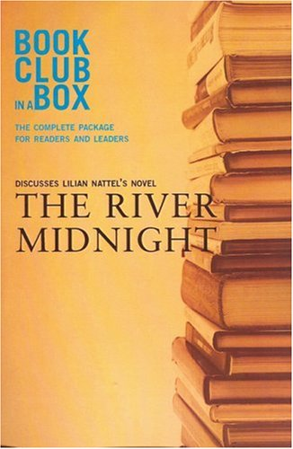 9781897082027: Bookclub in a Box Discusses the Novel The River Midnight, by Lilian Nattel
