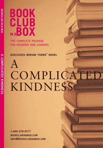 9781897082270: Bookclub in a Box Discusses the Novel A Complicated Kindness, by Miriam Toews