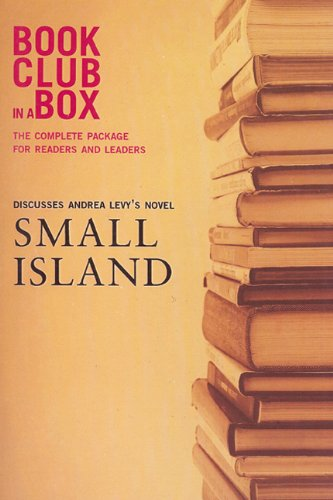 9781897082362: Bookclub-In-A-Box Discusses the Novel Small Island by Andrea Levy