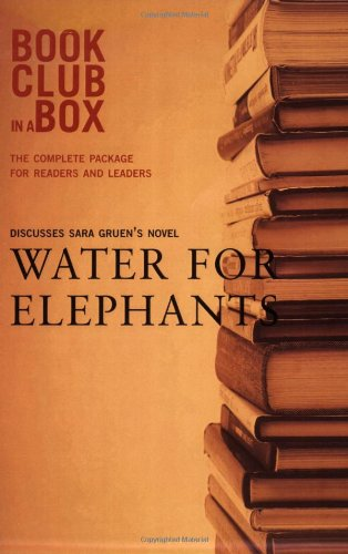 9781897082492: Bookclub-in-a-Box Presents: Water for Elephants by Sara Gruen