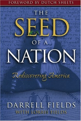 9781897091340: The Seed of a Nation: Rediscovering America