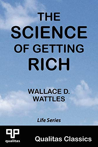 9781897093009: The Science of Getting Rich (Qualitas Classics) (Life)