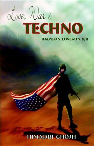 9781897098653: Love, War & Techno: Babylon Lovegun 9/11