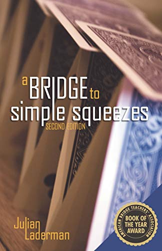 9781897106266: A Bridge to Simple Squeezes