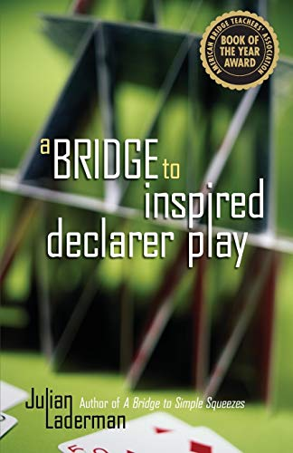 9781897106440: A Bridge to Inspired Declarer Play