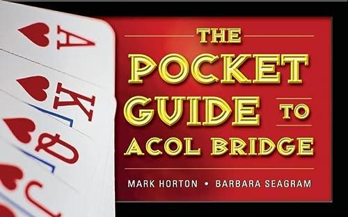 A Pocket Guide to ACOL Bridge: Horton, Mark; Seagram, Barbara