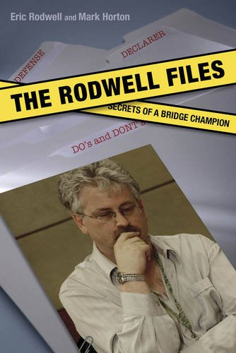 9781897106679: The Rodwell Files: The Secrets of a World Bridge Champion