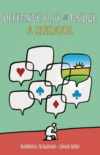 Defensive Play at Bridge: A Quizbook: Seagram, Barbara; Bird, David
