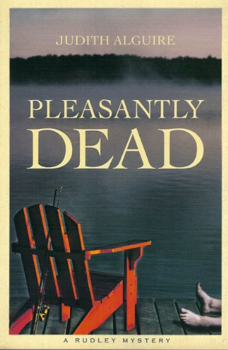9781897109373: Pleasantly Dead: Rudley Mystery, A (Rudley Mysteries, The)