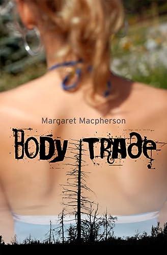 9781897109502: Body Trade