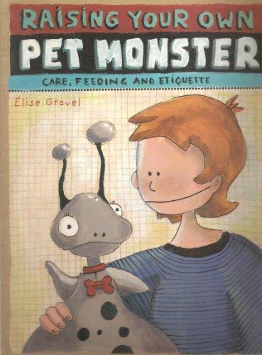9781897118054: Raising Your Pet Monster: Care, Feeding, Etiquette
