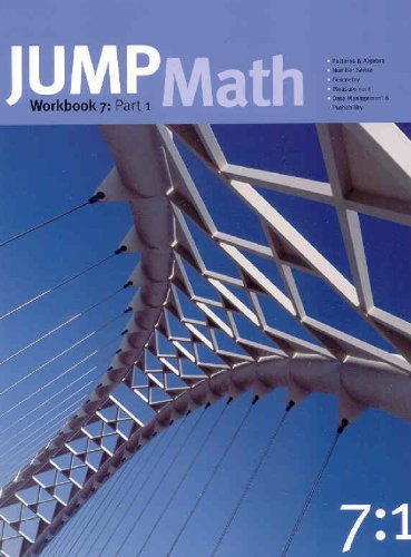 JUMP MATH: WORKBOOK 7, PART I (189712029X) by Mighton, John