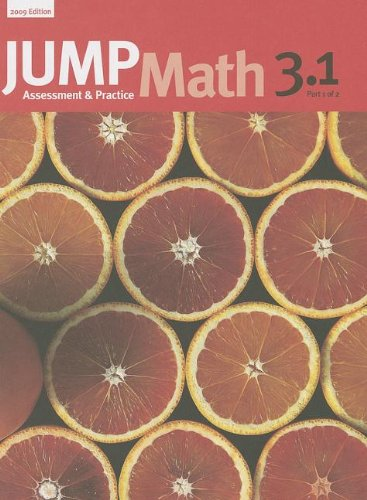 JUMP Math 3.1: Book 3, Part 1 of 2 (9781897120682) by John Mighton; JUMP Math