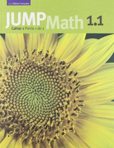 9781897120880: JUMP Math Cahier 1.1 (French Edition)