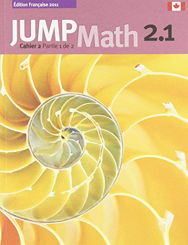 9781897120903: JUMP Math Cahier 2.1 (French Edition)