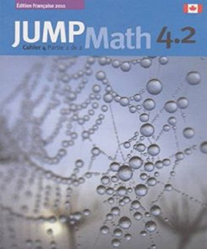9781897120934: Jump Math 4.2: Cahier 4, Partie 2 (French Edition)