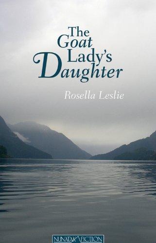 The Goat Lady's Daughter (Nunatak First Fiction Series): Rosalia Leslie