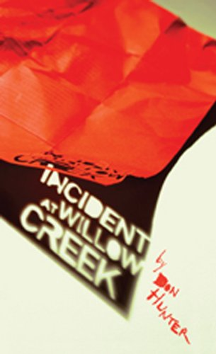 Incident at Willow Creek: Hunter, Don