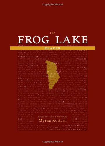 The Frog Lake Reader: Myrna Kostash