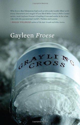 Grayling Cross: Gayleen Froese
