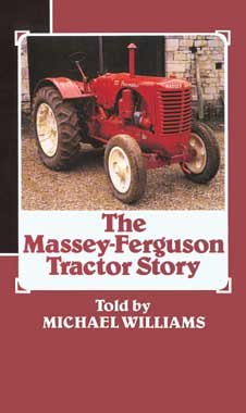 9781897136287: The Massey-Ferguson Tractor Story