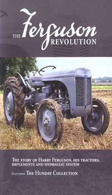 9781897136829: The Ferguson Revolution - The Story of Harry Ferguson, His Tractors, Implements & Hydraulic System