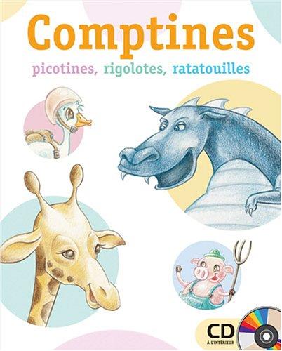 Comptines picotines, rigolotes, ratatouilles (French Edition): Danielle Robichaud