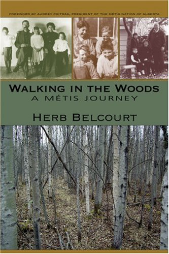 9781897142172: Walking in the Woods: A Métis Journey