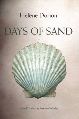 Days of Sand: H?l?ne Dorion; Translator-Jonathan