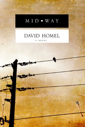 Midway (9781897151884) by David Homel