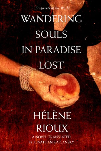 Wandering Souls in Paradise Lost (Fragments of the World) (1897151896) by Rioux, Helene