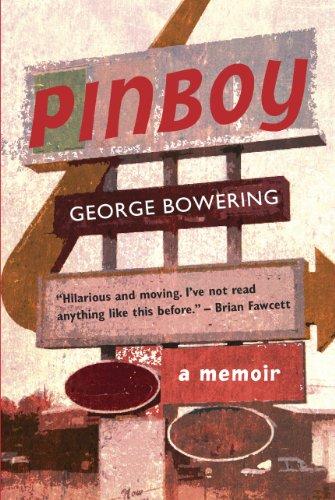Pinboy: Bowering, George