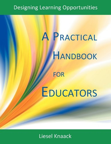 9781897160473: A Practical Handbook for Educators: Designing Learning Opportunities