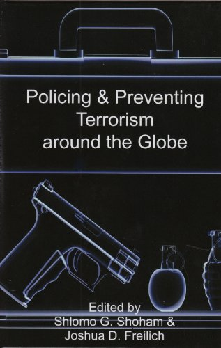 9781897160497: Policing & Preventing Terrorism around the Globe (Israel Studies in Criminology)