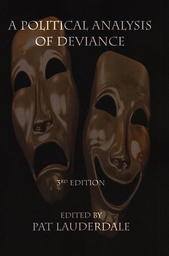 9781897160558: A Political Analysis of Deviance: Third Edition