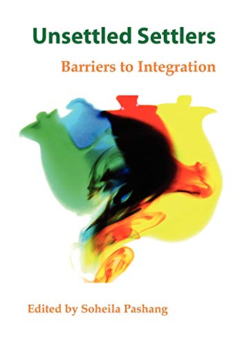 Unsettled Settlers: Barriers to Integration