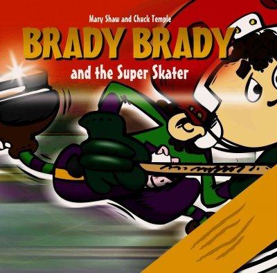 9781897169063: Brady Brady and the Super Skater