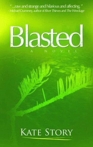 9781897174319: Blasted