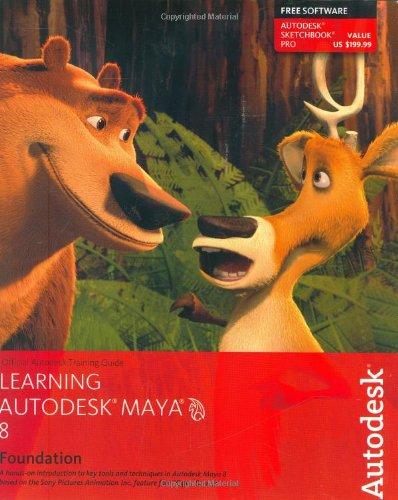 Learning Autodesk Maya 8|Foundation +DVD: Autodesk Maya Press