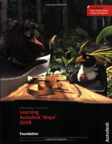 9781897177426: Learning Autodesk Maya 2008, (Official Autodesk Training Guide, includes DVD): Foundation