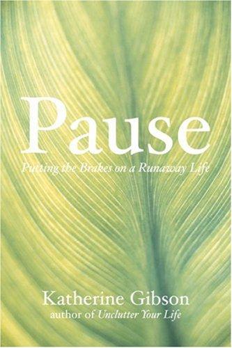 Pause: Katherine Gibson