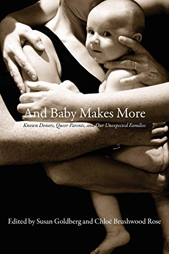 9781897178836: And Baby Makes More