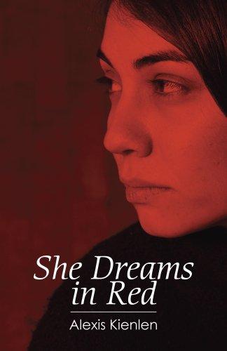 She Dreams in Red: Alexis Kienlen