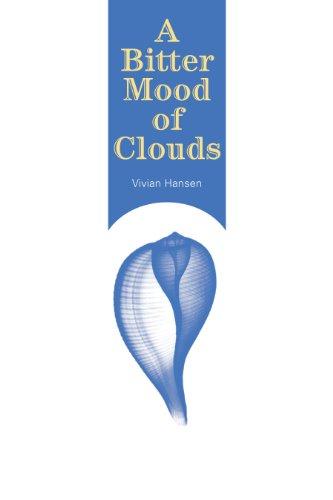 A Bitter Mood of Clouds: Hansen, Vivian Marianne