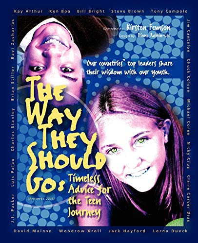 9781897186015: The Way They Should Go: Timeless Advice for the Teen Journey