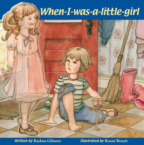 9781897187128: When-I-Was-A-Little-Girl
