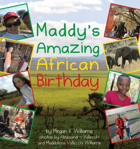 Maddy's Amazing African Birthday: Megan Williams