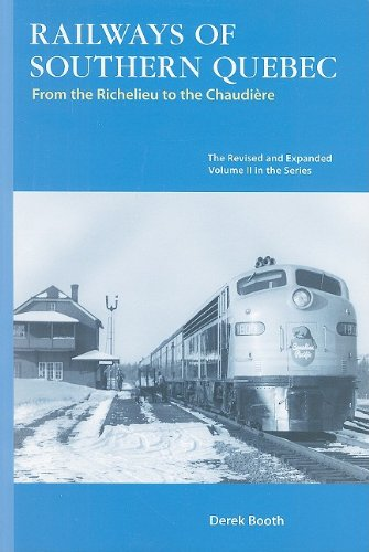 9781897190319: Railways of Southern Quebec: Vol. II