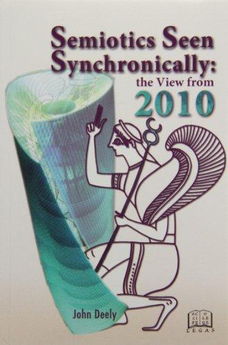 9781897193174: Semiotics Seen Synchronically: