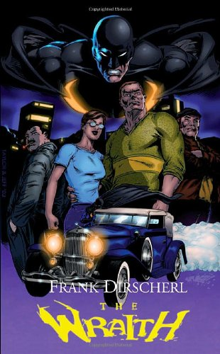9781897217283: The Wraith: A Superhero Novel